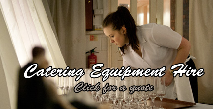 Catering equipment hire quote